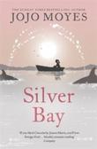 """Silver bay"" av Jojo Moyes"