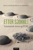 """""""Etter sjokket traumatisk stress og PTSD"""" av Nille Lauvås"""
