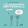 """""""I et nordnorsk nøtteskall"""" av Ingvild Trøite Johnsen"""