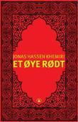 """""""Et øye rødt"""" av Jonas Hassen Khemiri"""