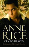 """""""Cry to Heaven"""" av Anne Rice"""