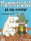 """""""Mummitrollet på nye eventyr"""" av Tove Jansson"""