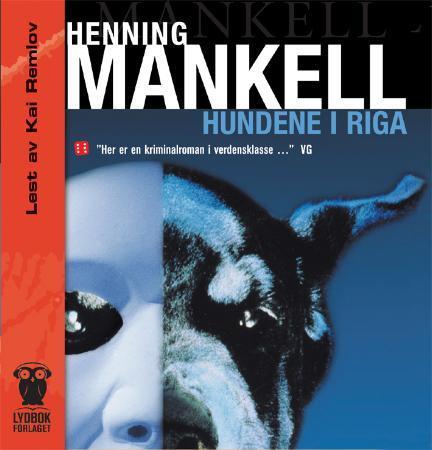 """""""Hundene i Riga"""" av Henning Mankell"""