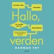 """""""Hallo, verden - hvordan være menneske i en verden styrt av datamaskiner"""" av Hannah Fry"""