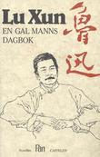 """""""En gal manns dagbok"""" av Lu Xun"""