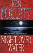 """""""Night over water"""" av Ken Follett"""