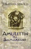 """""""Amuletten fra Samarkand"""" av Jonathan Stroud"""