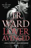 """Lover Avenged (Black Dagger Brotherhood, Book 7)"" av J.R. Ward"