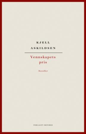 """""""Vennskapets pris"""" av Kjell Askildsen"""