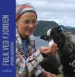 """""""Folk ved fjorden"""" av Øyvind Sandberg"""