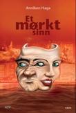 """""""Et mørkt sinn"""" av Anniken Haga"""