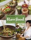 """""""Rawfood - matglede, energi, nytelse og velvære"""" av Trine Berge"""