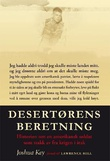 """""""Desertørens beretning - historien om en amerikansk soldat som stakk av fra krigen i Irak"""" av Joshua Key"""