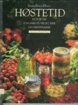 """""""Høstetid - en bok om å ta vare på frukt, bær og grønnsaker"""" av Ingrid Espelid Hovig"""