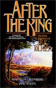 """""""After the King - Stories In Honor of J.R.R. Tolkien"""" av Martin H. Greenberg"""