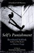 """Self's punishment - a Gerhard Self mystery"" av Bernhard Schlink"