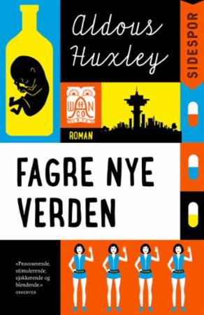 """""""Fagre nye verden"""" av Aldous Huxley"""