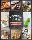 """Powersnacks - 50 supersunne snacks du blir sterk av"""