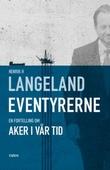 """""""Eventyrerne - en fortelling om Aker i vår tid"""" av Henrik H. Langeland"""