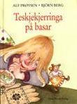 """""""Teskjekjerringa på basar"""" av Alf Prøysen"""