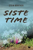 """""""Siste time"""" av Stein Winther"""