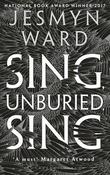 """""""Sing, unburied, sing"""" av Jesmyn Ward"""
