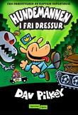 """""""I fri dressur"""" av Dav Pilkey"""