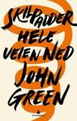 """""""Skilpadder hele veien ned"""" av John Green"""