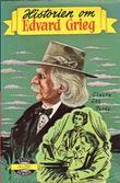 """Historien om Edvard Grieg"" av Claire Lee Purdy"