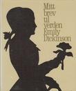 """""""Mitt brev til verden"""" av Emily Dickinson"""