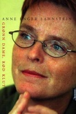 """""""Grønn dame, rød klut - erindringer"""" av Anne Enger Lahnstein"""