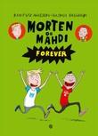 """""""Morten og Mahdi forever"""" av Kim Fupz Aakeson"""