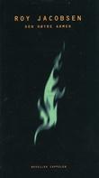 """""""Den høyre armen - noveller"""" av Roy Jacobsen"""