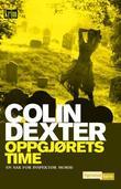 """""""Oppgjørets time - en sak for inspektør Morse"""" av Colin Dexter"""