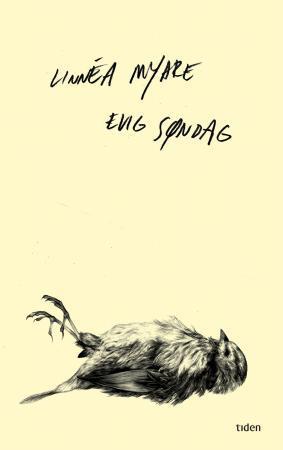 """""""Evig søndag - roman"""" av Linnéa Myhre"""