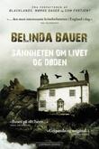 """""""Sannheten om livet og døden"""" av Belinda Bauer"""