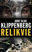 """""""Relikvie"""" av Arnt Olav Klippenberg"""