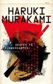 """""""Drapet på kommandanten - Bok 2"""" av Haruki Murakami"""