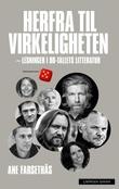 """""""Herfra til virkeligheten - lesninger i 00-tallets litteratur"""" av Ane Farsethås"""