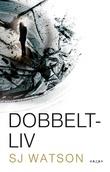 """""""Dobbeltliv"""" av Steve J. Watson"""