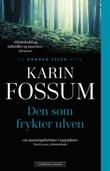 """""""Den som frykter ulven"""" av Karin Fossum"""