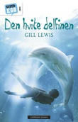 """""""Den hvite delfinen"""" av Gill Lewis"""