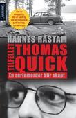 """""""Tilfellet Thomas Quick en seriemorder blir skapt"""" av Hannes Råstam"""