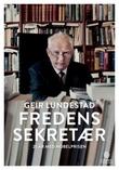 """""""Fredens sekretær - 25 år med nobelprisen"""" av Geir Lundestad"""