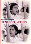 """""""Tenksom læring"""" av Ellen J. Langer"""
