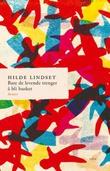 """""""Bare de levende trenger å bli husket - roman"""" av Hilde Lindset"""