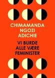 """""""Vi burde alle være feminister"""" av Chimamanda Ngozi Adichie"""