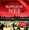 """""""Kongens nei - 10. april 1940"""" av Alf R. Jacobsen"""