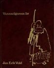"""""""Vannselgerens liv"""" av Jan Erik Vold"""