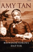 """""""Beindoktorens datter"""" av Amy Tan"""